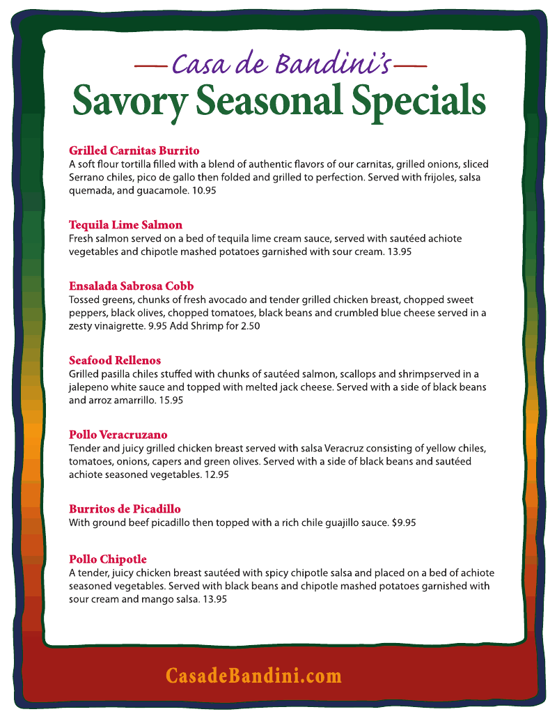 casa de bandini seasonal specials