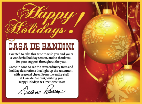 Diane Powers and Casa de Bandini Happy Holidays 2012
