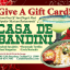 Casa de Bandini Gift Cards